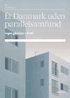 Forside til Ét Danmark uden parallelsamfund