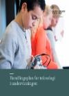 Forside til publikation 'Handlingsplan for teknologi i undervisningen'