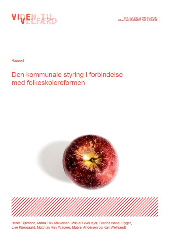 """Forside til rapporten """"Den kommunale styring i forbindelse med folkeskolereformen"""" udarbejdet af VIVE"""