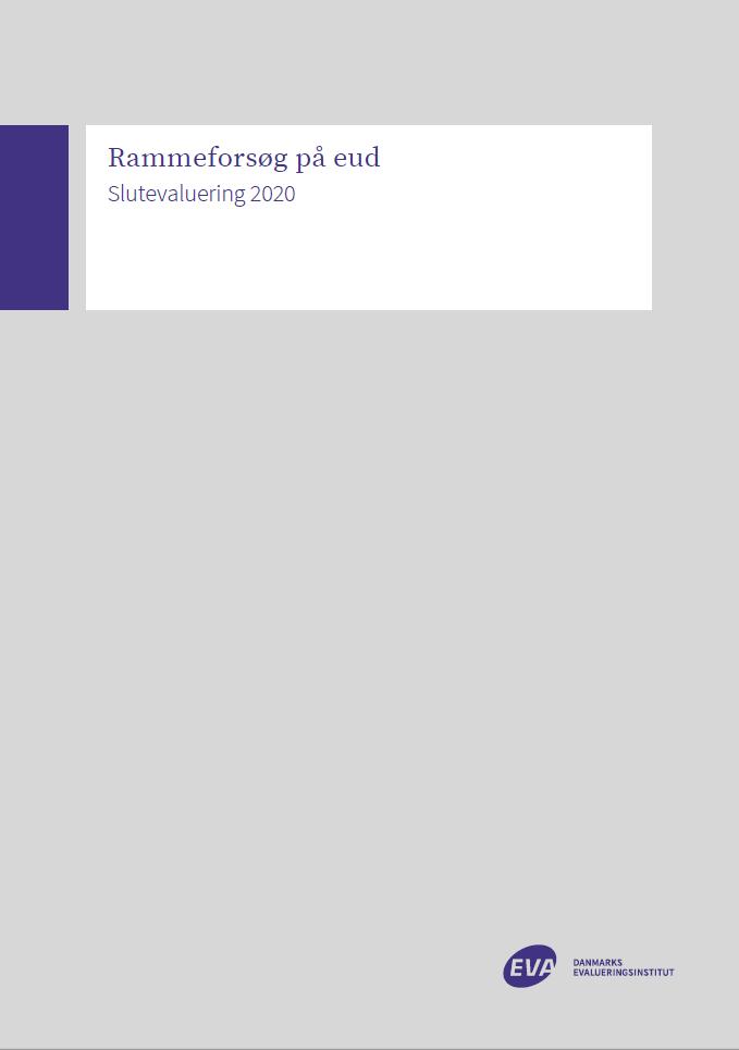 Forside til publikationen ' Rammeforsøg på eud - Slutevaluering 2020'