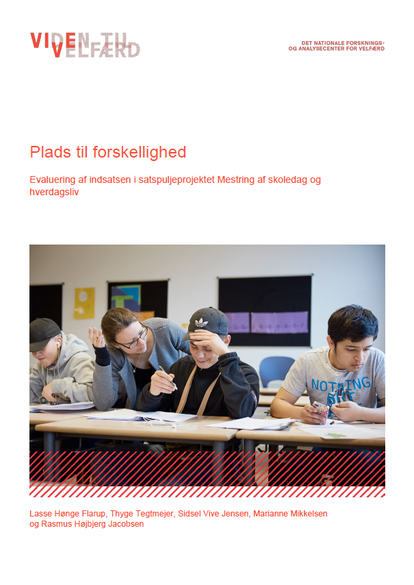 Forside til rapporten 'Plads til forskellighed Evaluering af indsatsen i satspuljeprojektet Mestring af skoledag og hverdagsliv'