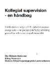 Forside til publikation 'kollegial supervision en håndbog'