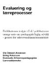 forside til publikation 'evaluering af læreprocesser og værktøjskasse'