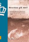 Forside til publikation 'hvordan gik det sammenfatning af erfaringer fra forsøg med eudreformen'