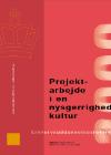 Forside til publikation 'projektarbejde i en nysgerrighedskultur'