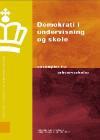 Forside til publikation 'demokrati i undervisning og skole eksempler fra erhvervsskoler'