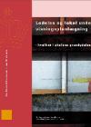 Forside til publikation 'ledelse og lokal undervisningsplanlægning kvalitet i skolens grundydelser'