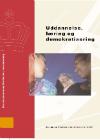 Forside til publikation 'uddannelse læring og demokratisering del 1'