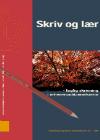 Forside til publikation 'skriv og lær faglig skrivning i erhvervsuddannelserne'