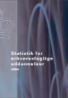 Forside til publikation 'statistik for erhvervsfaglige uddannelser'