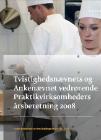 Forside til publikation 'tvistighedsnævnets og ankenævnet vedrørende praktikvirksomheders årsberetning for 2008'