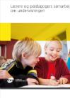 Forside til 'Lærere og pædagogers samarbejde om undervisning'