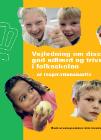 Forside til publikation 'vjeledning om disciplin god adfærd og trivsel i folkeskolen'