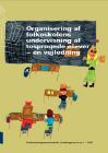 Forside til publikation 'Organisering af folkeskolens undervisning af tosprogede'