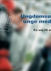 Forside til publikation 'ungdomsuddannelsen for unge med særlige behov'