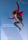 Forside til publikation 'fysisk aktivitet og motion i folkeskolen'