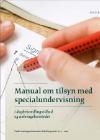 Forside til publikation 'manual om tilsyn med specialundervisning'