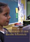 Forside til publikation 'velkommen til den danske folkeskole'