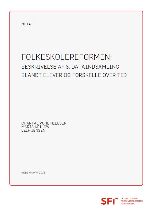Forside til publikationen: Folkeskolereformen beskrivelse af 3. dataindsamling blandt elever og forskelle over tid
