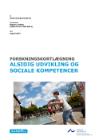 Forside til publikation 'alsidig udvikling og sociale kompetence forskningskortlægning'