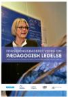 Forside til publikation 'praksisrettet om pædagogisk ledelse'