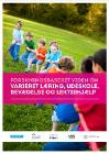Forside til publikation 'lpraksisrettet om varieret læring udeskole bevægelse og lektiehjælp'