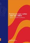 Forside til publikation 'Partnernes nye roller i det nye AMU'