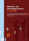 Forside til publikation 'voksen og efteruddannelse i centrum'