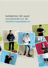 Forside til publikation 'initiativer til øget anerkendelse af realkompetencer'