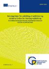 Forside til publikation 'retningslinker for udvikling af politiker og systemer inden for livslang vejledning'